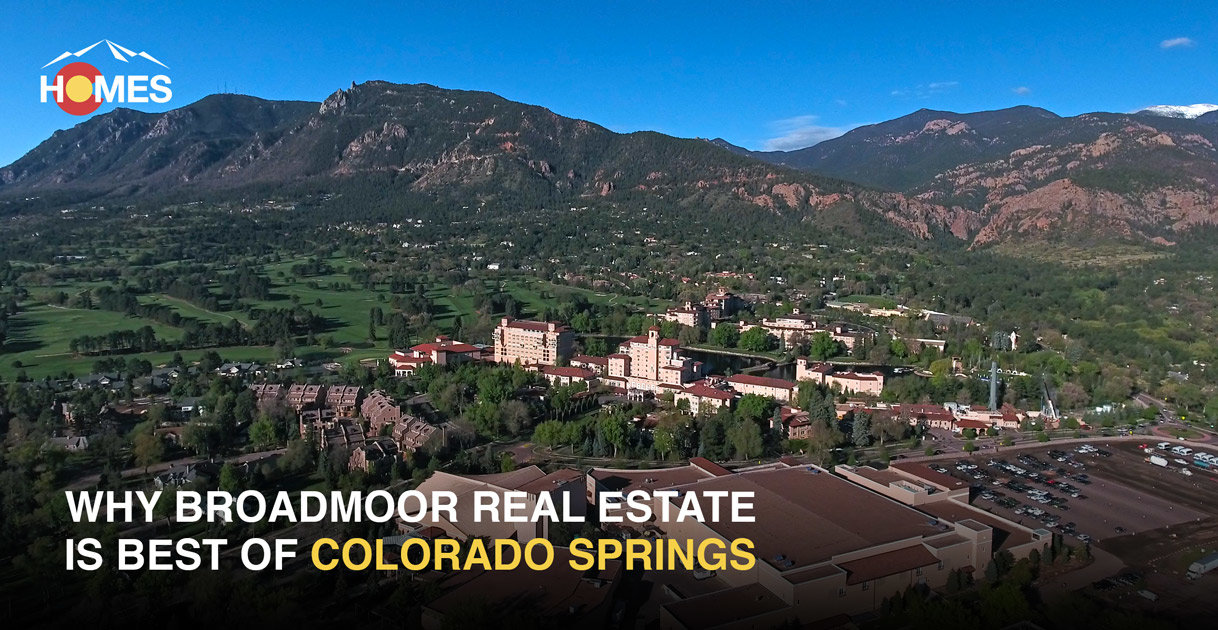 Broadmoor Real Estate is Best of Colorado Springs